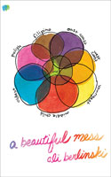 A Beautiful Mess by Ali Berlinski