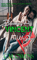 Becoming a Vincent - C.M. Owens