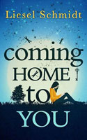 Coming Home to You � Liesel Schmidt
