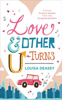Love & Other U-Turns by Louisa Deasey