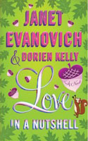 Love in a Nutshell - Janet Evanovich and Dorien Kelly