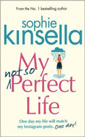 My Not So Perfect Life � Sophie Kinsella