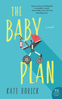The Baby Plan by Kate Rodick