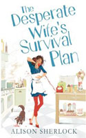 The Desperate Wife's Survival Plan -  Alison Sherlock