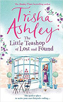 The Little Teashop of Lost and Found - Trisha Ashley