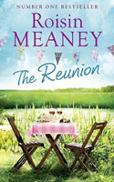 The Reunion � Roisin Meaney