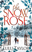 The Snow Rose   - Lulu Taylor