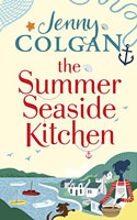 The Summer Seaside Kitchen by Jenny Colgan