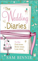 The Wedding Diaries by Sam Binnie