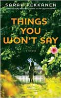 Things You Won�t Say � Sarah Pekkanen
