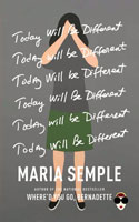 Today Will Be Different Ð Maria Semple