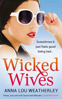 Wicked Wives by Anna Lou Weatherley